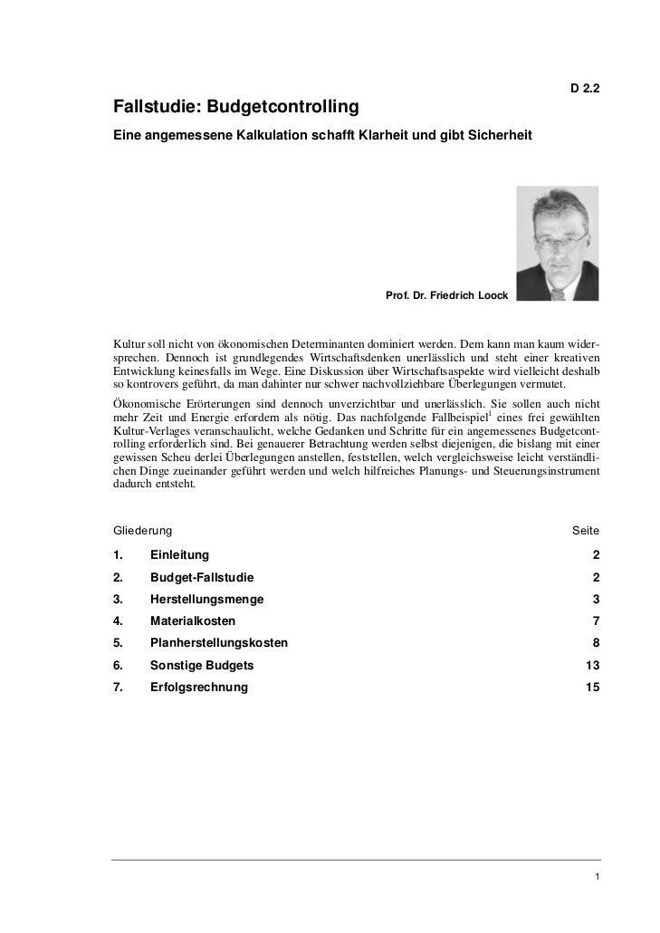 D 2.2Fallstudie: BudgetcontrollingEine angemessene Kalkulation schafft Klarheit und gibt Sicherheit                       ...