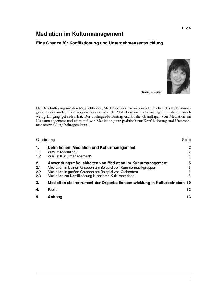 E 2.4Mediation im KulturmanagementEine Chance für Konfliktlösung und Unternehmensentwicklung                              ...