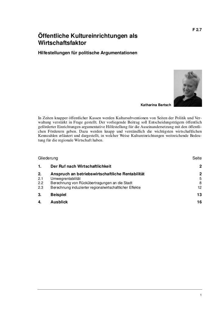 F 2.7Öffentliche Kultureinrichtungen alsWirtschaftsfaktorHilfestellungen für politische Argumentationen                   ...