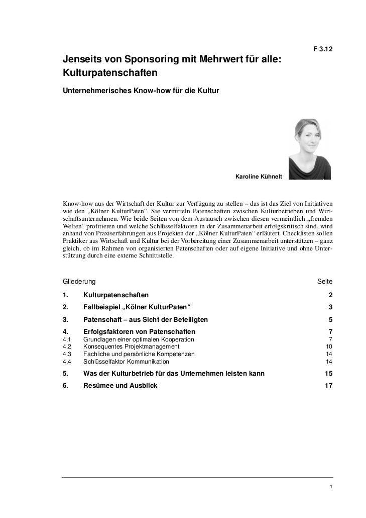 F 3.12Jenseits von Sponsoring mit Mehrwert für alle:KulturpatenschaftenUnternehmerisches Know-how für die Kultur          ...