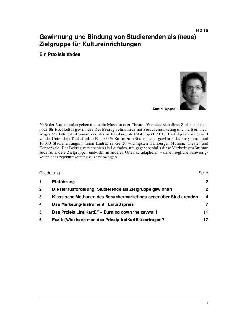 H 2.16Gewinnung und Bindung von Studierenden als (neue)Zielgruppe für KultureinrichtungenEin Praxisleitfaden              ...