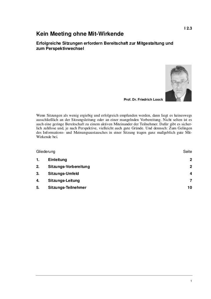 Prof. Dr. Friedrich Loock: Kein Meeting ohne Mit-Wirkende Erfolgreich…