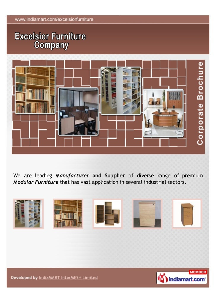 We Are Leading Manufacturer And Supplier Of Diverse Range Of PremiumModular  Furniture That Has Vast Application   Profile  Excelsior ...