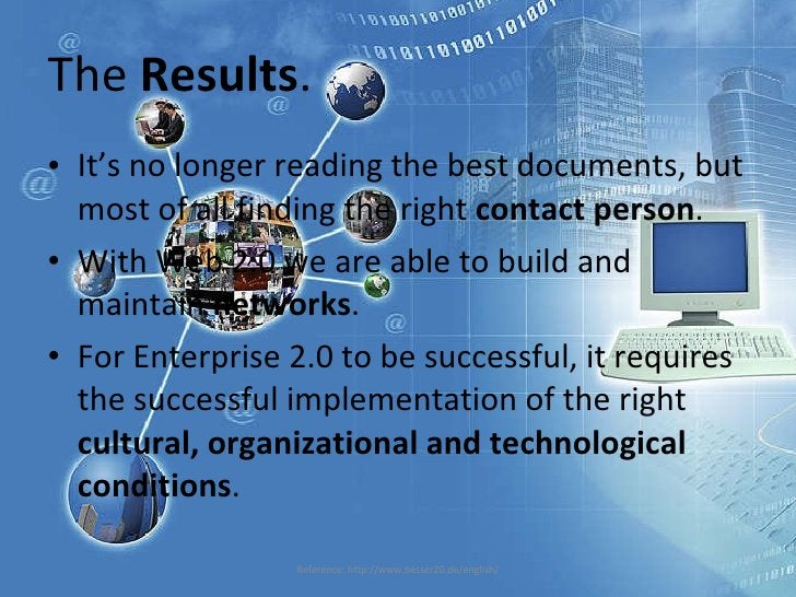 The  Results . <ul><li>It's no longer reading the best documents, but most of all finding the right  contact person . </li...