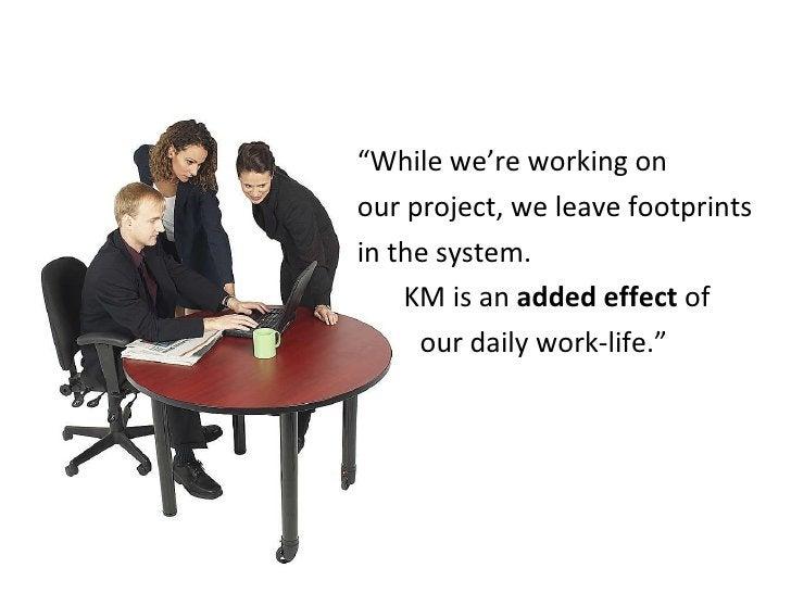 "<ul><li>"" While we're working on  </li></ul><ul><li>our project, we leave footprints </li></ul><ul><li>in the system.  </l..."