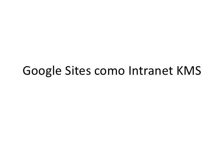 Google Sites como Intranet KMS<br />