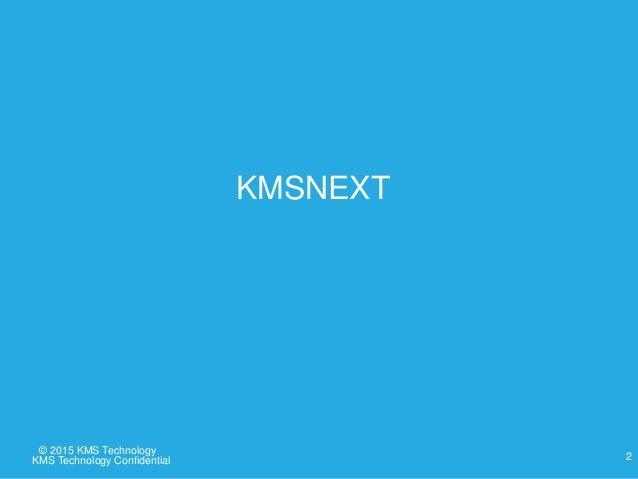 KMSNext Roadmap Slide 2