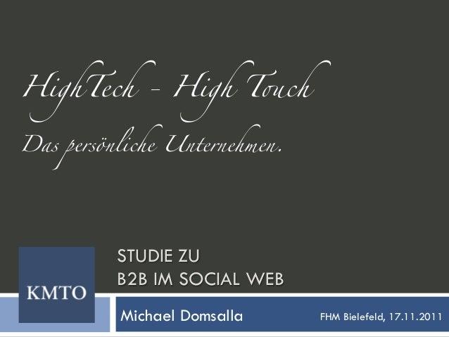 HighTech - High T!chDas persönliche Unternehmen.           STUDIE ZU          B2B IM SOCIAL WEB           Michael Dom...