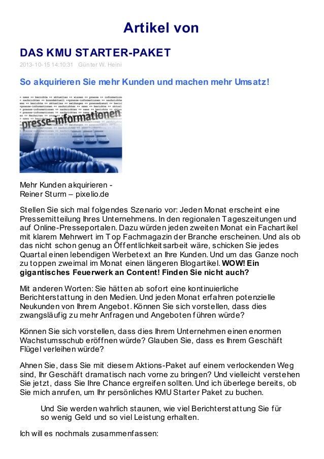 Artikel von DAS KMU STARTER-PAKET 2013-10-15 14:10:31 Günter W. Heini So akquirieren Sie mehr Kunden und machen mehr Umsat...