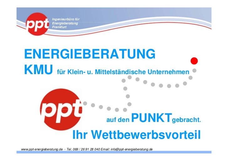 Ingenieurbüro für                    Energieberatung                    Frankfurt ENERGIEBERATUNG KMU für Klein- u. Mittel...