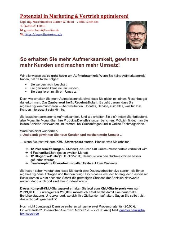 Potenzial in Marketing & Vertrieb optimieren! Dipl. Ing. Maschinenbau Günter W. Heini – 74889 Sinsheim T. 06268-2110016 M....
