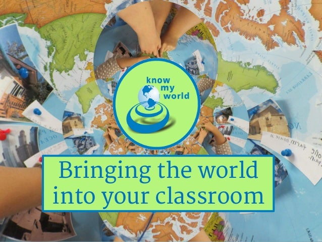 Bringing the world into your classroom
