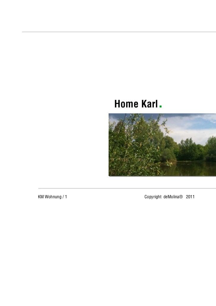 """Unternehmenskonzept                  Home Karl.                      """"Work smart, not hard"""".KM Wohnung / 1              Co..."""