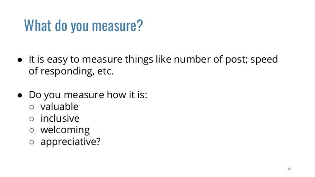 What will YOU measure to determine if your community is: Valuable, Inclusive, Welcoming, and Appreciative?