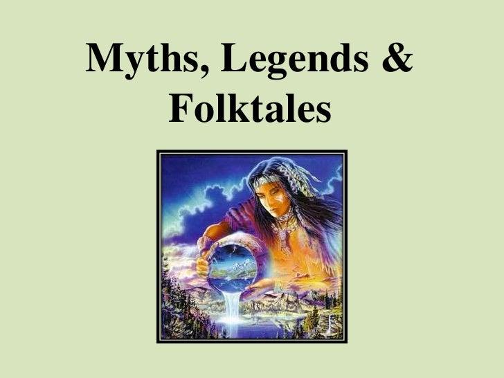 Myths & Legends - an introduction