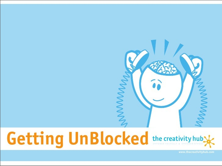 Getting UnBlocked        empower yourself    empower others                                             empower yourself  ...