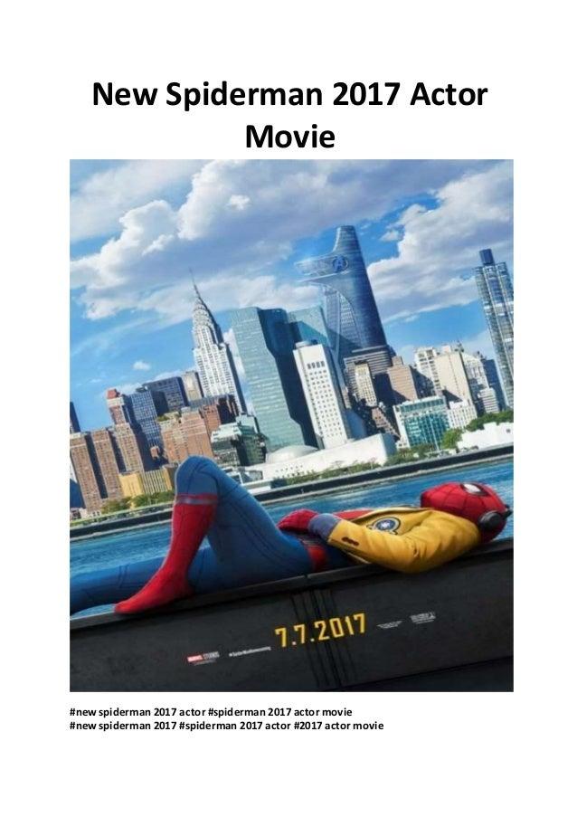 spider man new spiderman 2017 actor movie watch free