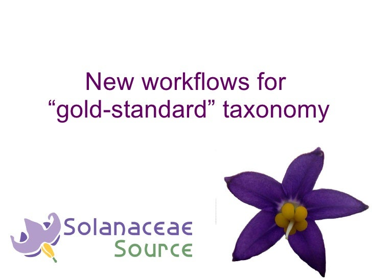 "New workflows for  ""gold-standard"" taxonomy"