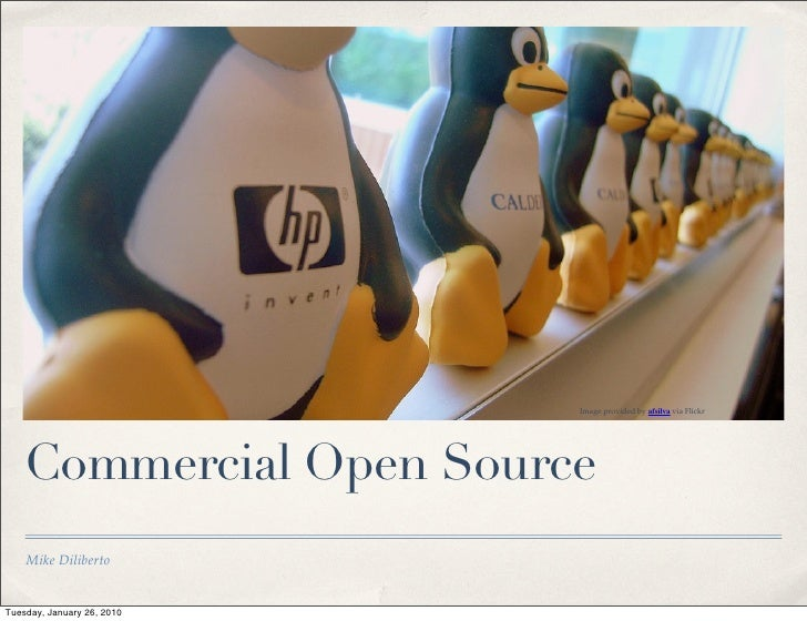 Image provided by afsilva via Flickr         Commercial Open Source     Mike Diliberto   Tuesday, January 26, 2010