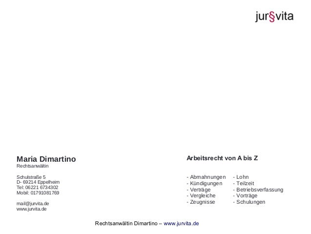 Rechtsanwältin Dimartino – www.jurvita.de Maria Dimartino Rechtsanwältin Schulstraße 5 D- 69214 Eppelheim Tel: 06221 67343...