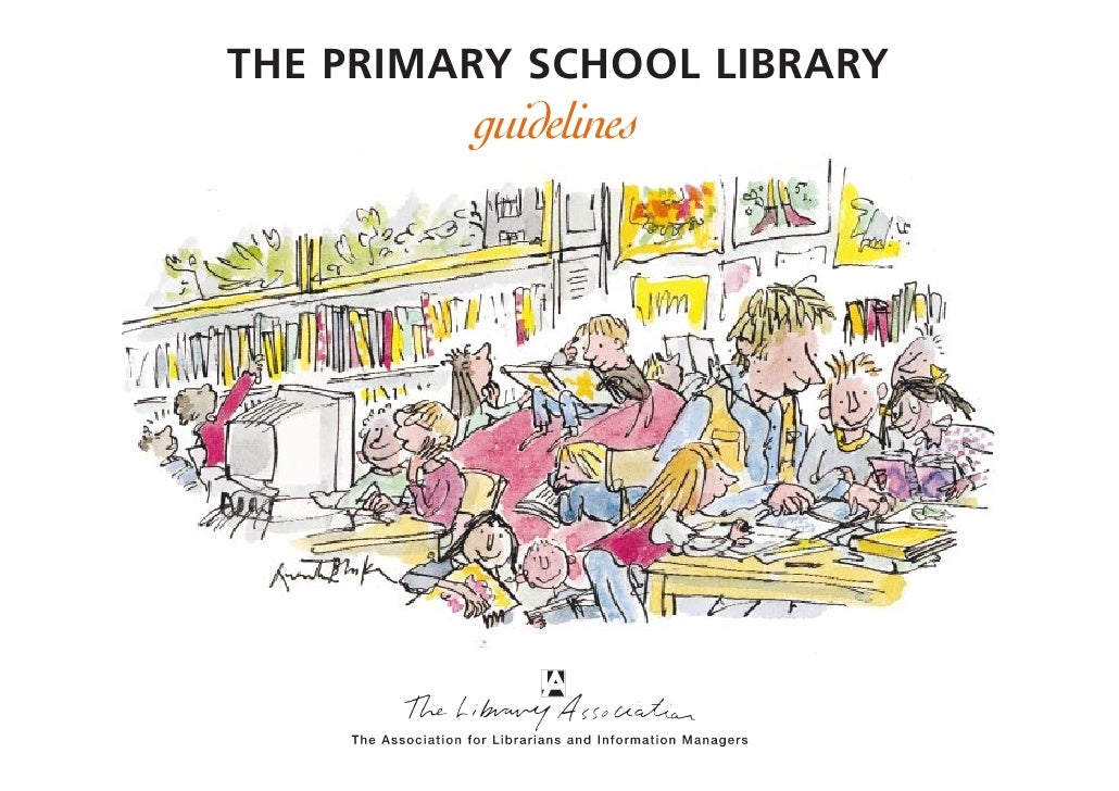 THE PRIMARY SCHOOL LIBRARY         guidelines