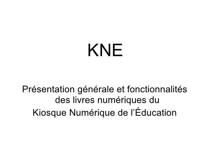 KNE Présentation générale et fonctionnalités des livres numériques du  Kiosque Numérique de l'Éducation