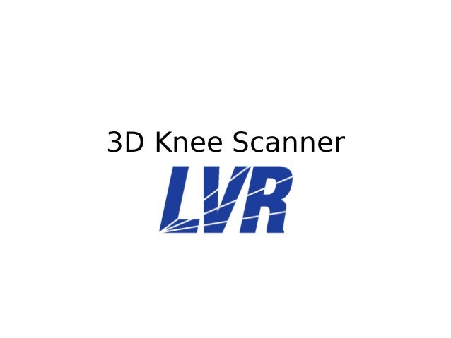 3D Knee Scanner