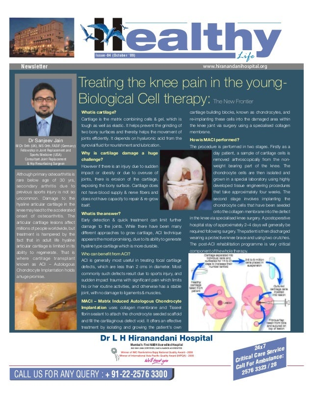 HealthyLifeIssue-04 (October '09) Newsletter www.hiranandanihospital.org CALL US FOR ANY QUERY : + 91-22-2576 3300 24x7 Cr...