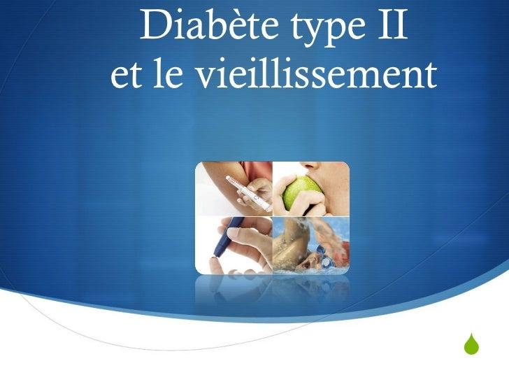 Diabète type II et le vieillissement