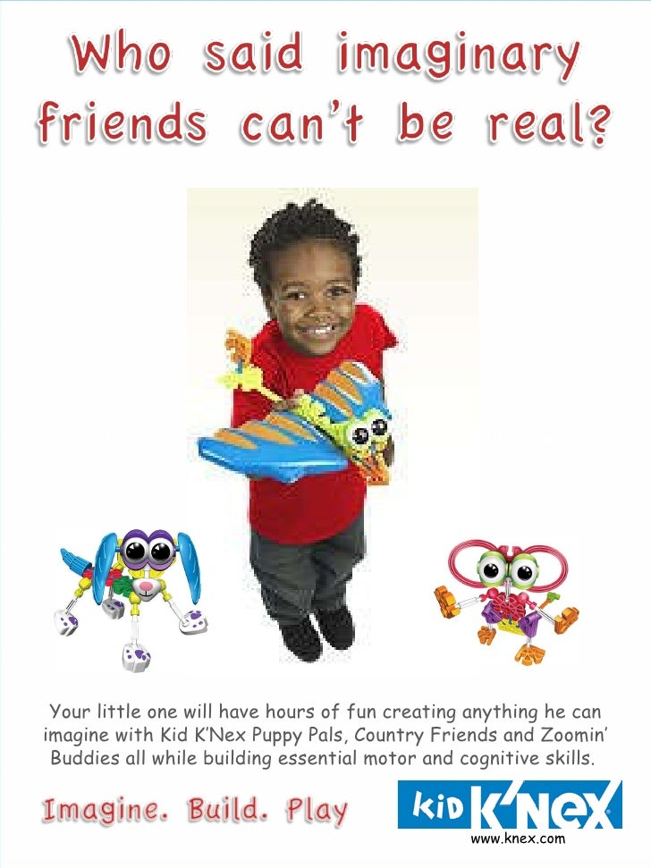 Your little one will have hours of fun creating anything he can imagine with Kid K'Nex Puppy Pals, Country Friends and Zoo...