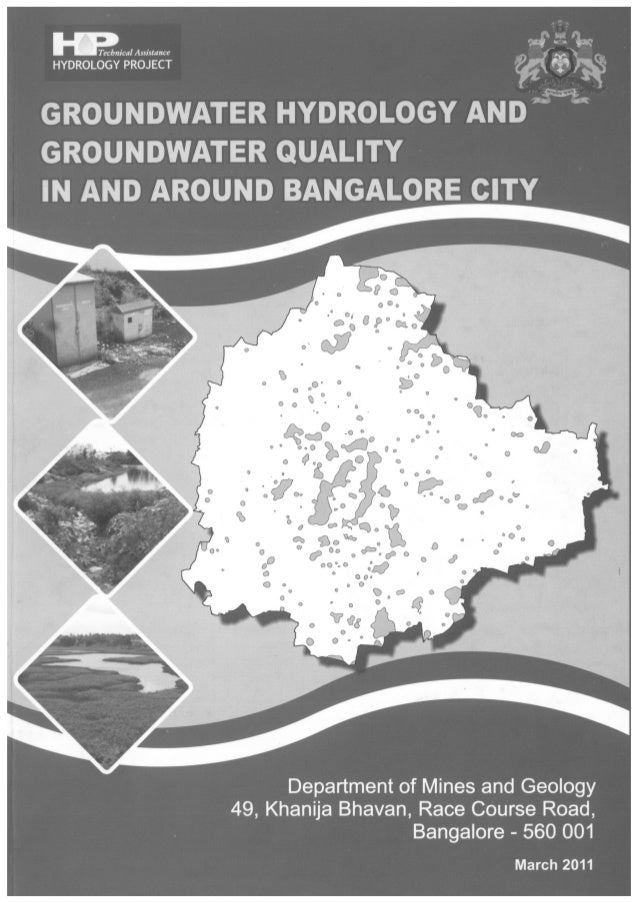 Kn gw urban ground water hydrology & ground water quality in and around bangalore city