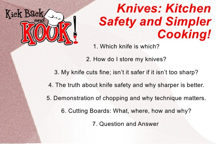 Knife skills kitchen safety and simpler cooking for 5 kitchen safety hazards
