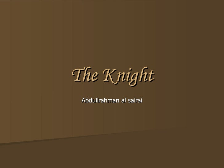 The Knight Abdullrahman al sairai