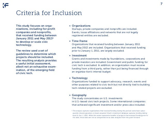 7  Criteria for Inclusion This study focuses on organizations, including for-profit companies and nonprofits, that receive...