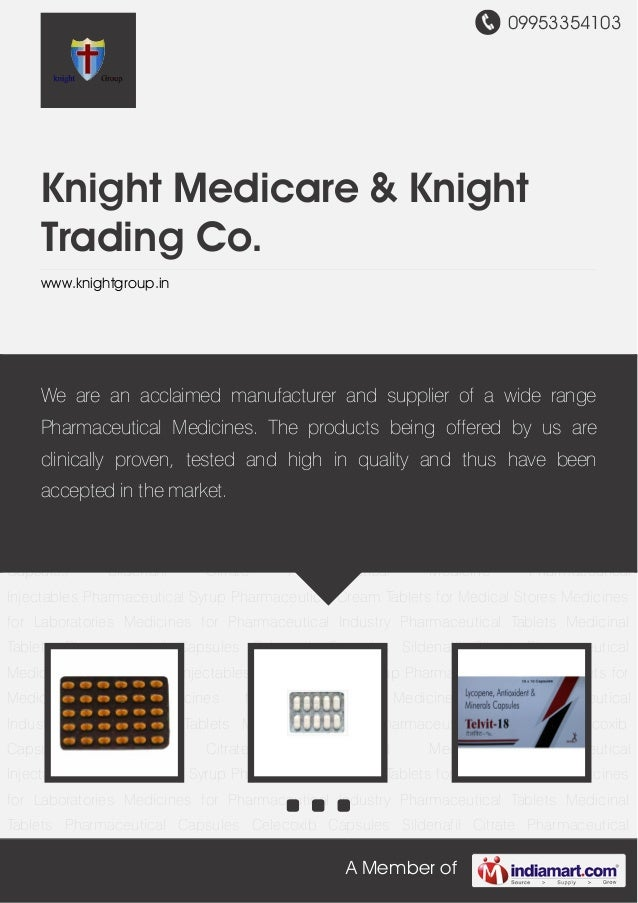09953354103A Member ofKnight Medicare & KnightTrading Co.www.knightgroup.inPharmaceutical Tablets Medicinal Tablets Pharma...