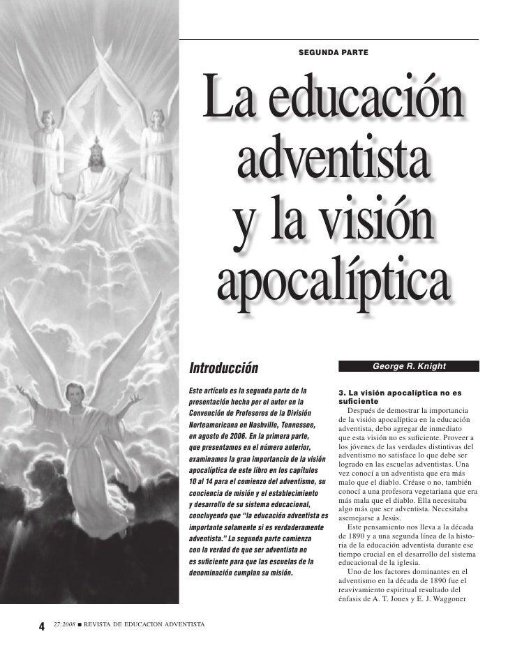 SEGUNDA PARTE                                                     La educación                                            ...