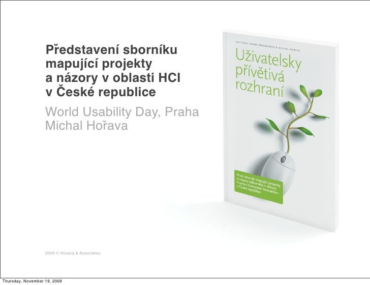 Představení sborníku                    mapující projekty                    a názory v oblasti HCI                    v Č...