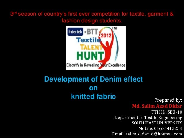 3rd season of country's first ever competition for textile, garment & fashion design students.  Development of Denim effec...