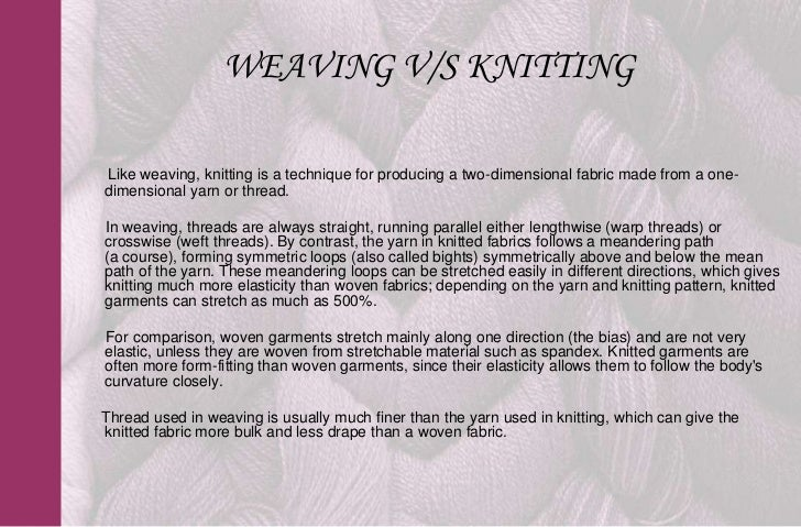 Knitting And Weaving Differences : Knitting