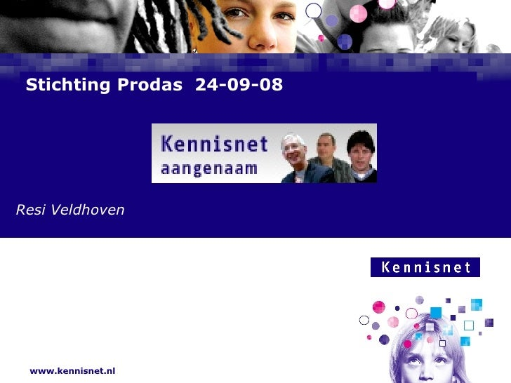 Stichting Prodas  24-09-08   Resi Veldhoven