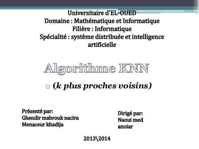 Universitaire d'EL-OUED Domaine : Mathématique et Informatique Filière : Informatique Spécialité : système distribuée et i...