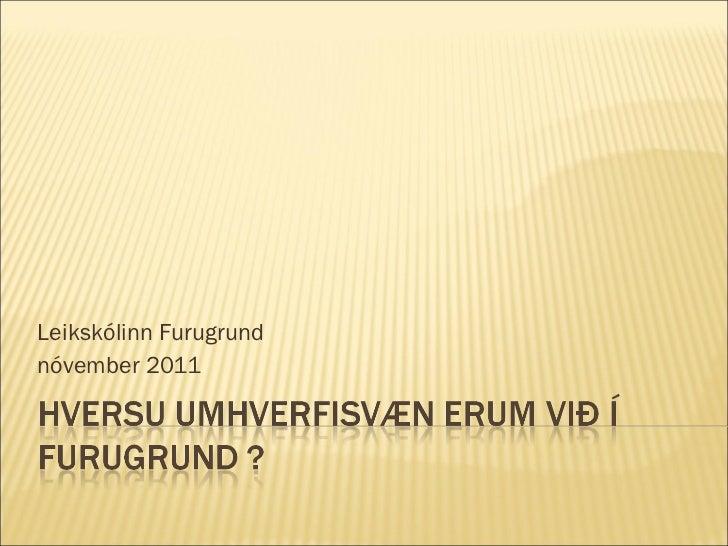 Leikskólinn Furugrund  nóvember 2011