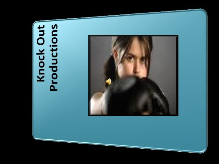 KNOCK OUT PRODUCTIONS Slide 1