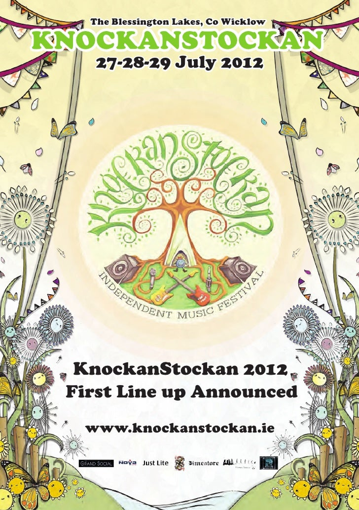 The Blessington Lakes, Co WicklowKNOCKANSTOCKAN    27-28-29 July 2012  KnockanStockan 2012 First Line up Announced  www.kn...