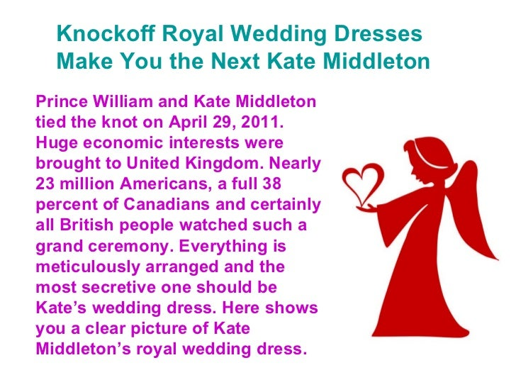 Knockoff Royal Wedding Dresses Make You the Next Kate Middleton Prince William and Kate Middleton tied the knot on April 2...