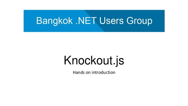 Knockout.js Hands on introduction