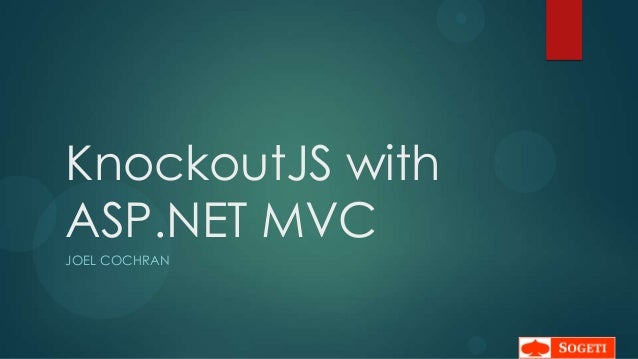 KnockoutJS withASP.NET MVCJOEL COCHRAN