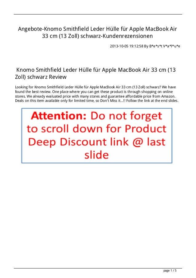 Angebote-Knomo Smithfield Leder Hülle für Apple MacBook Air 33 cm (13 Zoll) schwarz-Kundenrezensionen 2013-10-05 19:12:58 ...