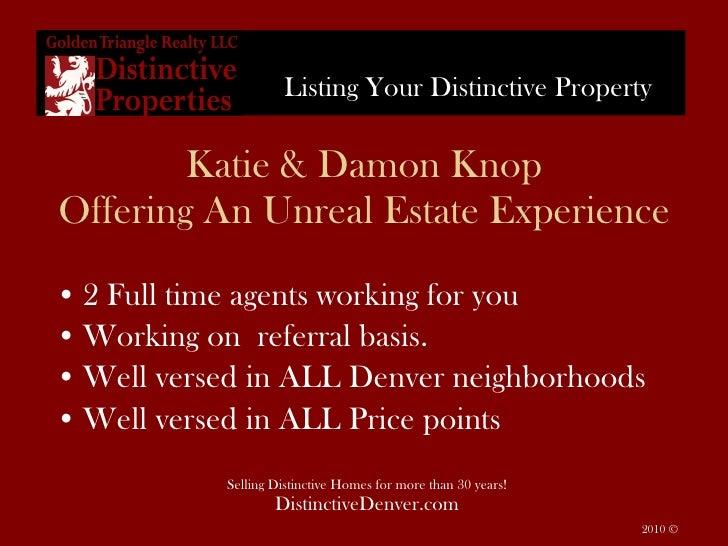 Katie & Damon Knop Offering An Unreal Estate Experience <ul><li>2 Full time agents working for you </li></ul><ul><li>Worki...