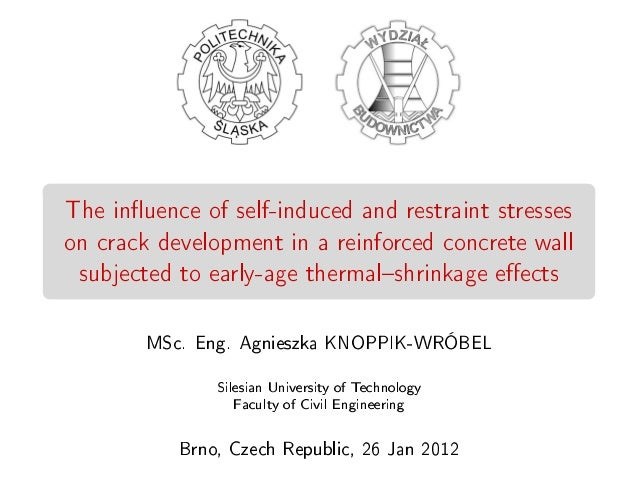 The inuence of self-induced and restraint stresseson crack development in a reinforced concrete wallsubjected to early-age...